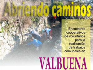 Cartel Limpieza del Camino entre Valbuena y el Puente de la Malena