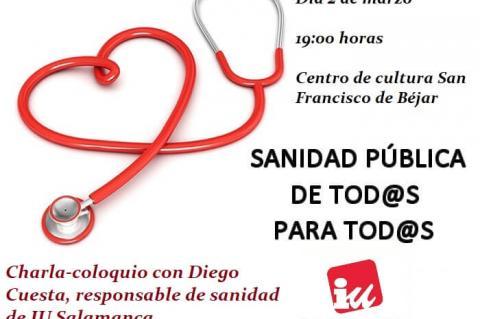 Cartel charla coloquio Sanidad pública, 2 de marzo 2018 en Béjar
